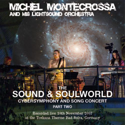 The Sound & Soulworld Cybersymophony and Song Concert, Part Two